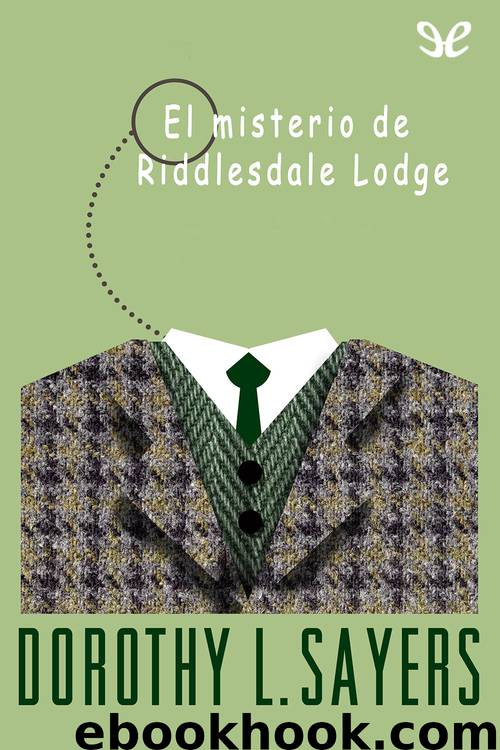 El misterio de Riddlesdale Lodge by Dorothy L. Sayers
